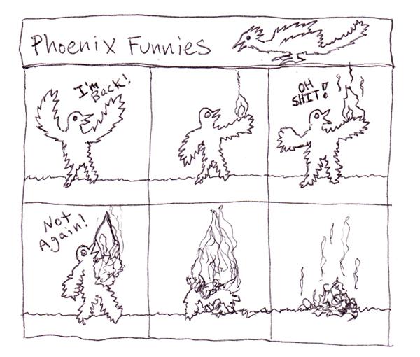 Phoenix Funnies 2